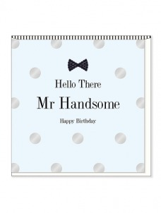 Ευχετήρια Κάρτα – Hello Handsome, Birthday