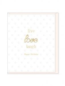 Ευχετήρια Κάρτα – Live Love Laugh, Birthday