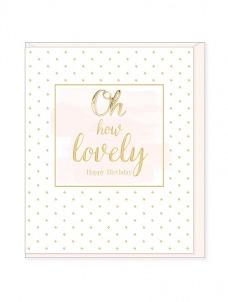 Ευχετήρια Κάρτα – Oh How Lovely, Birthday
