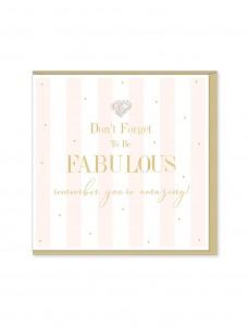 Ευχετήρια Κάρτα Don't Forget To Be Fabulous