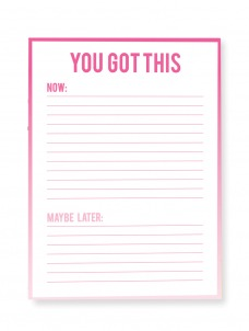 You Got this -Large Notepad